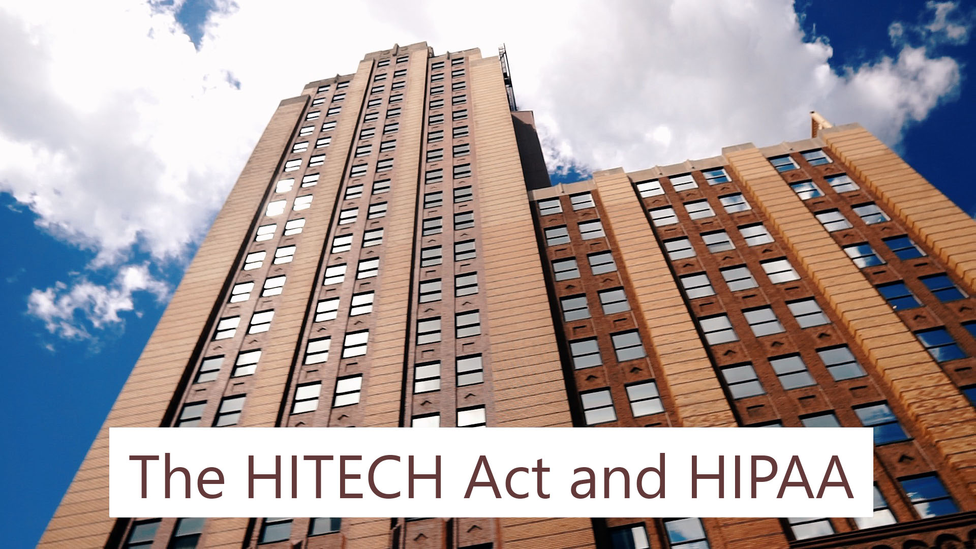 The HITECH Act and HIPAA